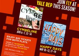 Join FLY at Yale Rep this season! $20 Tickets for both plays.